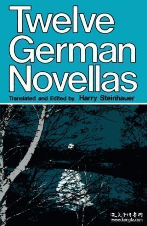 Twelve German Novellas (campus ; 176) /Harry Steinhauer Univ