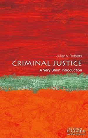 Criminal Justice: A Very Short Introduction