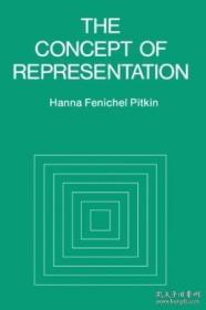 The Concept Of Representation /Hanna F. Pitkin University Of