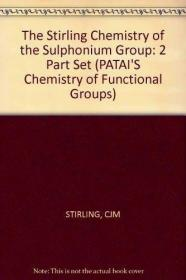 The Stirling Chemistry of the Sulphonium Group (Volumes 1 &a
