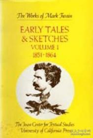 Early Tales & Sketches Vol. 1: 1851-1864 (the Works Of M