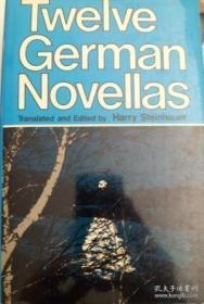 Twelve German Novellas /Harry Steinhauer University Of Calif