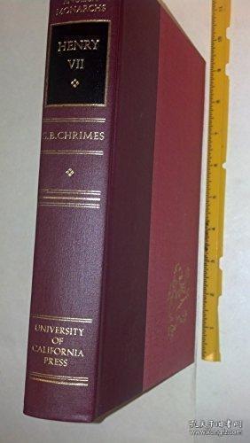 Henry Vii /S. B. Chrimes University Of California Press 1973