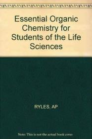 Essential Organic Chemistry for Students of the Life Science