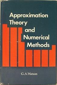 Approximation Theory and Numerical Methods /WAtson GA John W