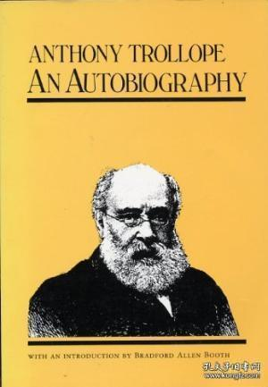 An Autobiography /Anthony Trollope The University Of Califor