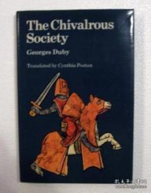 The Chivalrous Society /Georges Duby University Of Californi