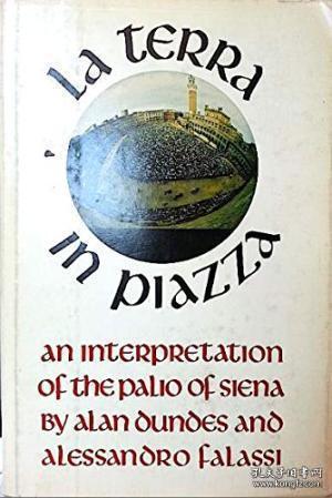 La Terra In Piazza: An Interpretation Of The Palio Of Siena