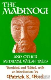 The Mabinogi And Other Medieval Welsh Tales /Patrick K. Ford