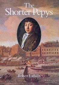 The Shorter Pepys /Samuel Pepys University Of California Pre