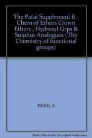 The Chemistry of Functional Groups: Supplement EThe chemistr