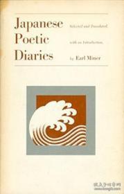 Japanese Poetic Diaries /Earl Miner University Of California