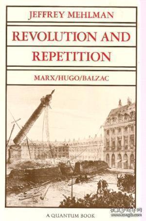 Revolution And Repetition: Marx/hugo/balzac (quantum Books)