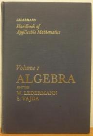 Handbook of Applicable Mathematics: Volume 1: Algebra /Leder