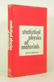 Statistical Physics of Materials /Girifalco  L. A. John Wile