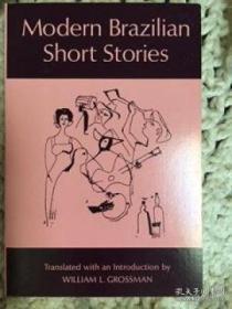 Modern Brazilian Short Stories /William L. Grossman Universi