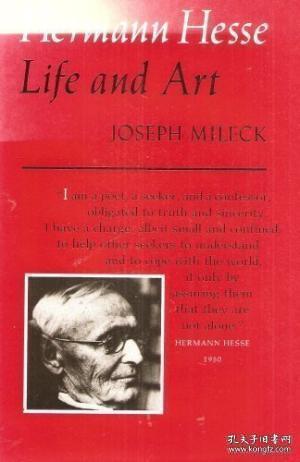 Hermann Hesse: Life And Art /Joseph Mileck University Of Cal