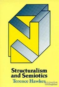 Structuralism And Semiotics /Terence Hawkes University Of Ca
