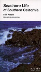 Seashore Life Of Southern California New And Revised Edition