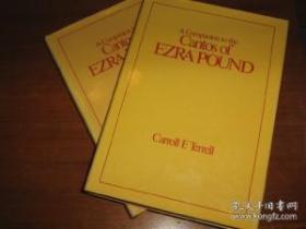 001: A Companion To The Cantos Of Ezra Pound: Vol. I (cantos