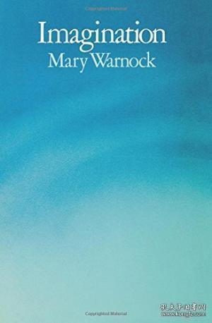 Imagination /Mary Warnock University Of California Press 197