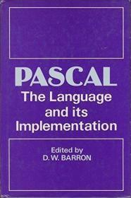 PASCAL: The Language and Its Implementation + PROGRAMMING SY