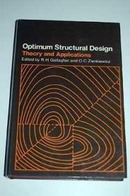 Optimum Structural Design: Theory and Applications /Gallaghe