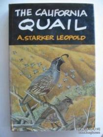 The California Quail /Aldo Starker Leopold Univ Of Californi