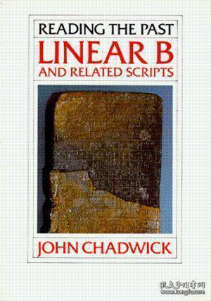 Linear B And Related Scripts (reading The Past Vol. 1) /John