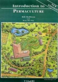 Introduction To Permaculture-永久文化概论 /Bill Mollison; Re... Tagari Publicatio...
