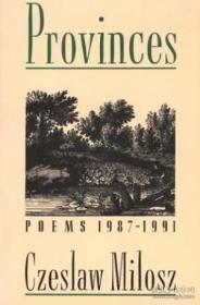 Provinces-省 /Czeslaw Milosz Ecco  1993
