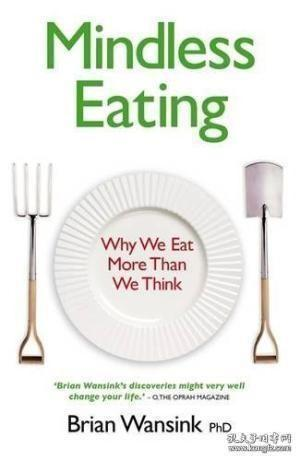 Mindless Eating-无意识进食 /Brian-wansink By Brian Wansink ...