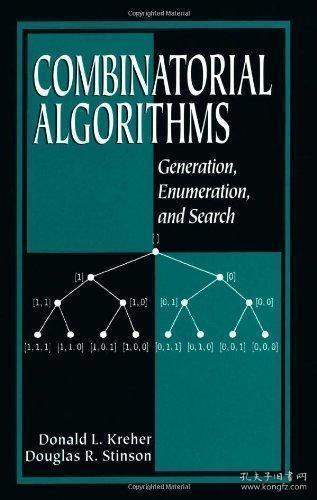 Combinatorial Algorithms-组合算法 /Donald L. Kreher;... Crc Press  1998