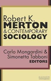 Robert K. Merton And Contemporary Sociology-莫顿与当代社会学 /Simonetta Tabboni... Transaction Publi...