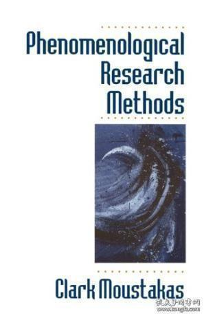 Phenomenological Research Methods-现象学研究方法 /Clark Moustakas Sage Publications...