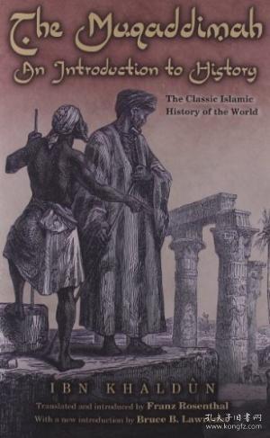 The Muqaddimah:An Introduction to History