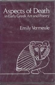 Aspects Of Death In Early Greek Art And Poetry (sather Classical Lectures)