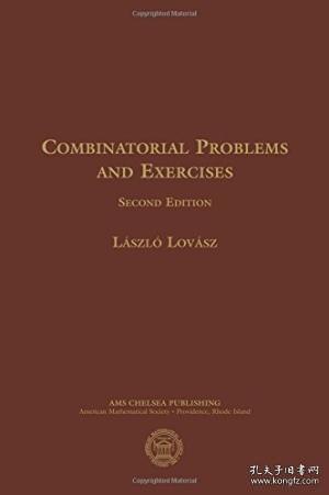 Combinatorial Problems And Exercises-组合题与习题 /Laszlo Lovasz American Mathemat...