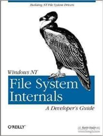 Windows Nt File System Internals-Windows Nt文件系统内部结构 /Rajeev Nagar O'reilly Media  1997