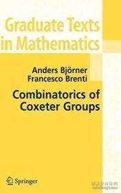 Combinatorics Of Coxeter Groups-Coxeter群的组合学 /Anders Bjorner; F... Springer  2005