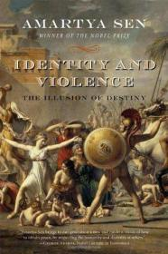 Identity and Violence:The Illusion of Destiny (Issues of Our Time)