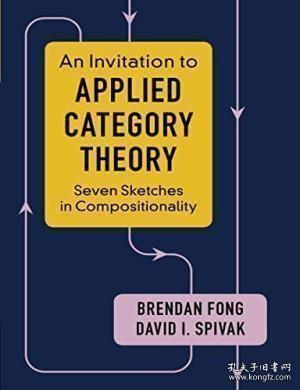 Seven Sketches In Compositionality-七幅构图 /Brendan Fong Cambridge Univers...