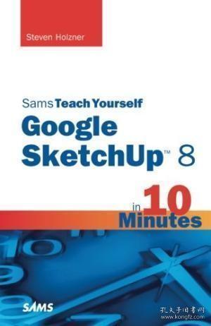 SamsTeachYourselfGoogleSketchUp8in10Minutes