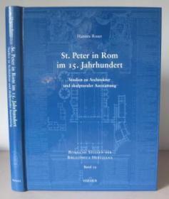 St. Peter in Rom Im 15. Jahrhundert: Studien zu Architektur