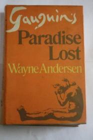 Gauguin's Paradise Lost /Andersen, Wayne Secker & Warbur