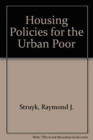 Housing Policies for the Urban Poor: A Case for Local Divers