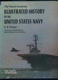 The Naval Academy Illustrated History of the United States N
