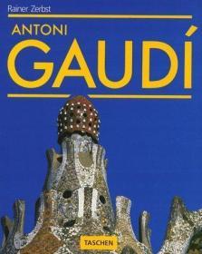 Gaudi, 1852-1926: Antoni Gaudi i Cornet - A Life Devoted to