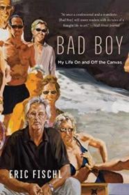 【现货】Bad Boy : My Life on and Off the Canvas