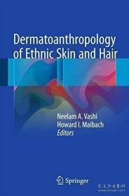 【包邮】Dermatoanthropology of Ethnic Skin and Hair